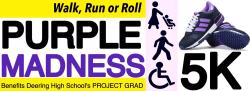 Purple Madness - a walk, run or roll for Deering High School's Project Graduation