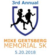 3rd Annual Mike Gertsberg Memorial 5k 2018