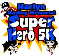 Harlyn Radley Memorial Superhero 5K