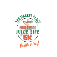 The Market Place presents Englewood Juice Life 5K