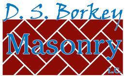 D.S. Borkey Masonry LLC.