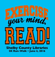 Exercise your Mind. READ!!  5K Run/Walk