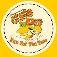 Cinco de Mile FUN RUN