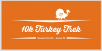 10k Turkey Trek VOLUNTEER