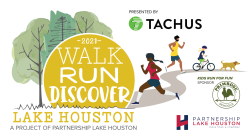 Walk Run Discover Lake Houston (formerly Lake Houston 10k5k)