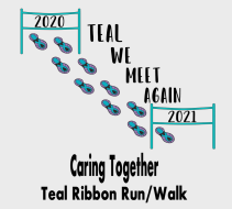 19th Annual Teal Ribbon Run/Walk NOW VIRTUAL