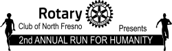 North Fresno Rotary Run for Humanity