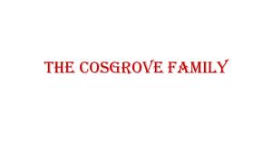 Cosgrove Family