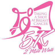 Taking a Shot at Breast Cancer 5K/2Mile Walk