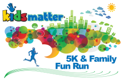 Kids Matter 5K & Family Fun Run