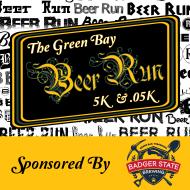 The Green Bay Beer Run 5k & .05k