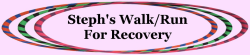 Steph's Walk / Run For Recovery