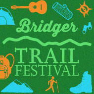 Bridger Trail Festival- Brought to you by Schnee's. Oboz, and Mystery Ranch
