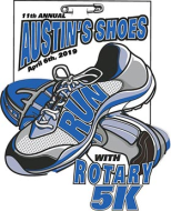 Austin's Shoes Run With Rotary 5K  - April 4th, 2020!
