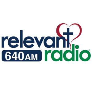 Relevant Radio 640 AM