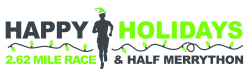 2017 Happy Holidays Half MerryThon Challenge - 2 Races Back-to-Back!