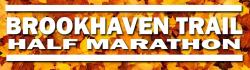 BROOKHAVEN TRAIL HALF MARATHON