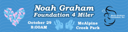 Noah Graham Foundation 4 Miler