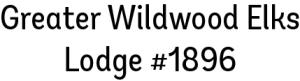 Greater Wildwood Elks Lodge 1896