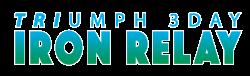 Triumph 3-Day IRON RELAY