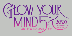 Glow Your Mind 5K RUN or WALK:  Glow Your Own Way 2020 (Virtual)