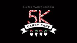 Chuck Strasser Memorial Candy Cane 5K Virtual Run and Walk