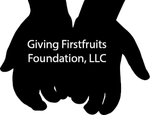 Giving First Fruits Foundation
