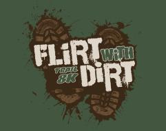 Flirt With Dirt