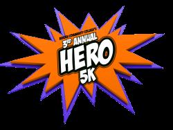 3rd Annual Hero 5K Run/Walk, 1K Family Fun Run and 5K Wheelchair Race