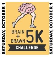 Brain & Brawn 5k and 5k Challenge - October 1, 2016