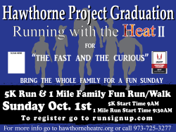 Running with the Heat II, Hawthorne Project Graduation 5k & Kids and Family 1 Mile Fun Run.