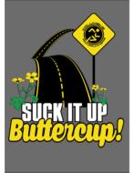 Suck It Up Buttercup 15K