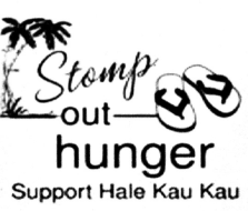Stomp Out Hunger 5k and 1 Mile walk for the benefit of Hale Kau Kau