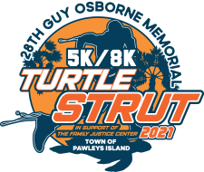 28th ANNUAL TURTLE STRUT 5K/8K. In Memory of Chief Guy Osborne and in support of The Family Justice Center