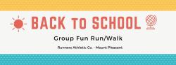 Back To School Fun Run/Walk (Mount Pleasant)