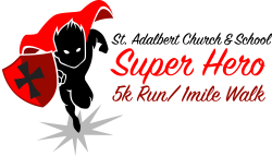 St. Adalbert Super Hero 5K & 1 Mile Fun Run