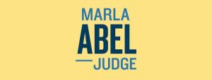 Marla Abel for Judge