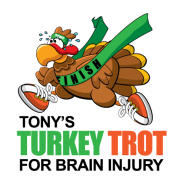 5th annual Tony's Turkey Trot for Brain Injury Awareness 5k & 1 mile Fun Run