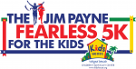 The Jim Payne Fearless 5K For The Kids