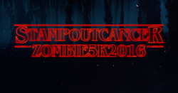 4th Annual Stamp Out Cancer Zombie Run
