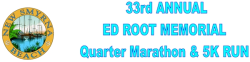Ed Root Memorial Quarter Marathon and 5K Run