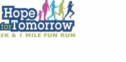 HOPE FOR TOMORROW 5K & 1 MILE FUN RUN