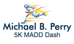 Michael B. Perry 5K MADD Dash