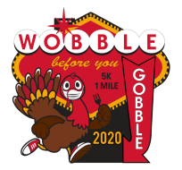 Wobble Before You Gobble