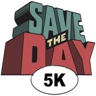 Save the Day 5K, Fun Run & Block Party