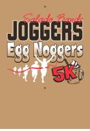 Salado Bands Joggers Egg Nogger 5K