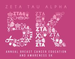 Zeta Tau Alpha Think Pink 5k