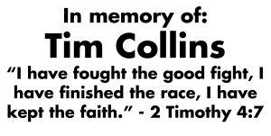 In Memory of Tim Collins