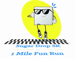 Sugar Drop 5K & 1 Mile Fun Run