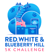 Red, White & Blueberry Hill 5k Run or Walk Challenge